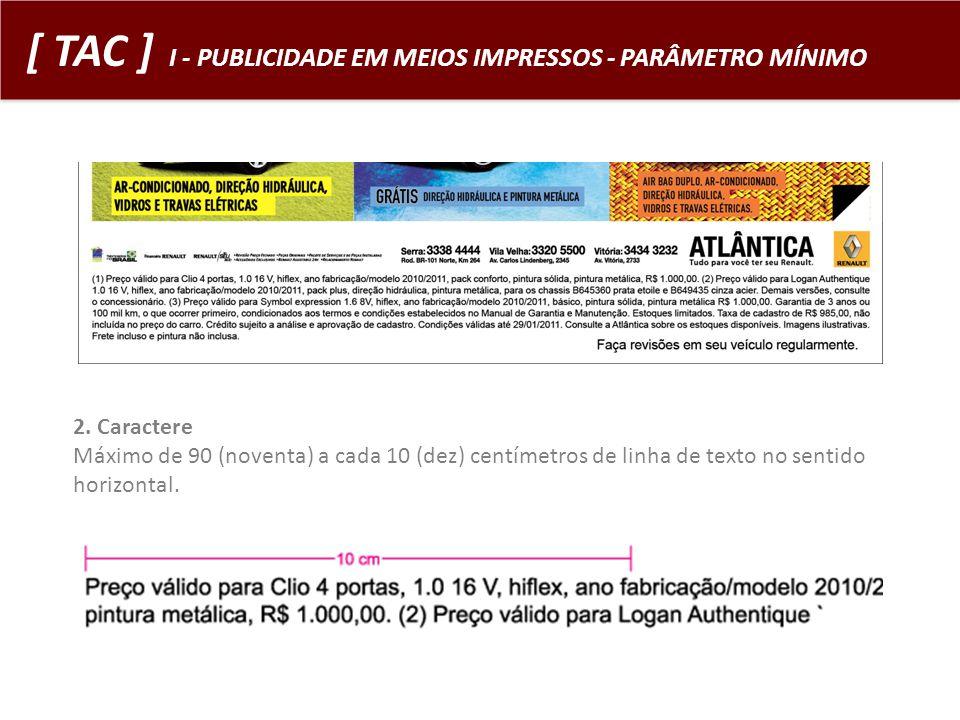 [ TAC ] I - PUBLICIDADE EM MEIOS IMPRESSOS - PARÂMETRO MÍNIMO